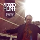 Nu juorno buono/Rocco Hunt