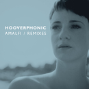 Amalfi - (Remixes)/Hooverphonic
