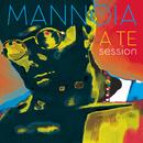 A te session/Fiorella Mannoia