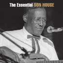 The Essential Son House/Son House