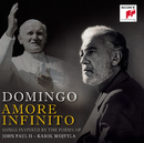 Amore Infinito - Songs Inspired by the Poems of John Paul II - Karol Wojtyla/Placido Domingo