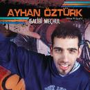 Galibi Meçhul/Ayhan Öztürk (aka Mitsah)