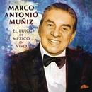 El Lujo de México (En Vivo)/Marco Antonio Muñíz