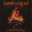 Music from the film As the Palaces Burn/Lamb of God