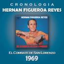 Hernan Figueroa Reyes Cronología - El Combate de San Lorenzo (1969)/Hernan Figueroa Reyes