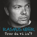 Tror Du Vi Ku' (Single Version)/Rasmus Nøhr