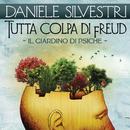 Tutta colpa di Freud (Il giardino di Psiche)/Daniele Silvestri