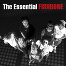 The Essential Fishbone/Fishbone