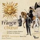 La France par Choeur/Choeur Arsys Bourgogne