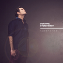 Surrender/Dewayne Everettsmith