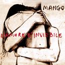 L'amore è invisibile/Mango