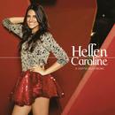 O Sonho Aconteceu/Hellen Caroline