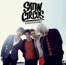 Expectations/Satin Circus