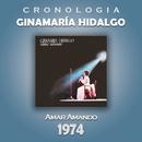 Ginamaría Hidalgo Cronología - Amar Amando (1974)/Ginamaría Hidalgo