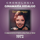 Ginamaría Hidalgo Cronología - Concierto para una Sola Voz (1972)/Ginamaría Hidalgo
