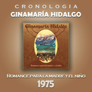 Ginamaría Hidalgo Cronología - Romance para la Madre y el Niño (1975)/Ginamaría Hidalgo