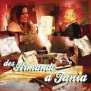 Des Armando a Tania (En Vivo)/Armando Manzanero y Tania Libertad
