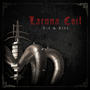 Die & Rise/Lacuna Coil