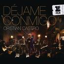 Déjame Conmigo (Primera Fila - Live Version)/Cristian Castro