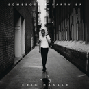 Somebody's Party - EP/Erik Hassle