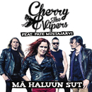 Mä haluun sut (Highway) feat.Pate Mustajärvi/Cherry & The Vipers