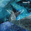 Perfect Dive/MORTEN
