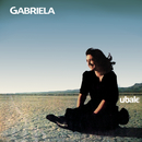 Ubale/Gabriela