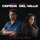 El Amor y el Dolor/Andrés Cepeda & Patricia Del Valle