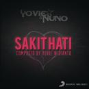 Sakit Hati/Yovie & Nuno
