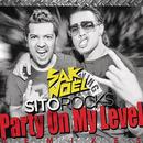 Party On My Level [Remixes]/Sak Noel & Sito Rocks