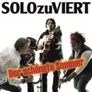 Der schönste Sommer/SOLOzuVIERT