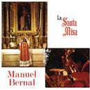 La Santa Misa/Manuel Bernal