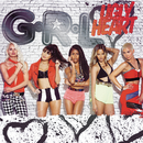 Ugly Heart/G.R.L.