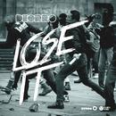 Lose It/Deorro