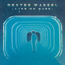 Life on Mars/Dexter Wansel