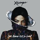 Love Never Felt So Good/Michael Jackson