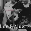 Life & Muerte/León Polar