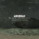 Black Mountain (Beautiful Love) (Radio Edit)/Arsenal