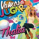 Vamos a Jugar/Thalía
