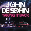 Taking It Back (Remixes)/John De Sohn