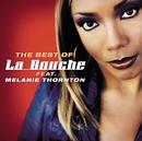 Best Of La Bouche feat. Melanie Thornton feat.Melanie Thornton/La Bouche