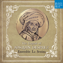 The Legend of Josquin Desprez/Ensemble La Sestina