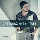 Na Chwile/Grzegorz Hyzy & TABB