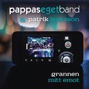 Grannen mitt emot/Pappas Eget Band & Patrik Isaksson