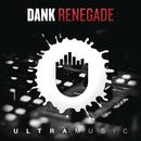Renegade/Dank