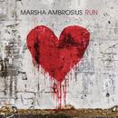 Run/Marsha Ambrosius