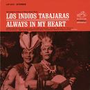 Always in My Heart/Los Indios Tabajaras
