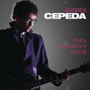 Para Sentirnos Mejor/Andrés Cepeda