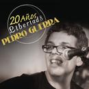 Pedro Guerra 20 Años Libertad 8 (En Directo)/Pedro Guerra