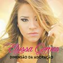 Dimensão da Adoração/Elyssa Gomes
